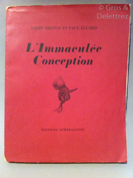 André BRETON et Paul ELUARD. L'Immaculée Conception.  Paris, José Corti, 1930. In-4,…