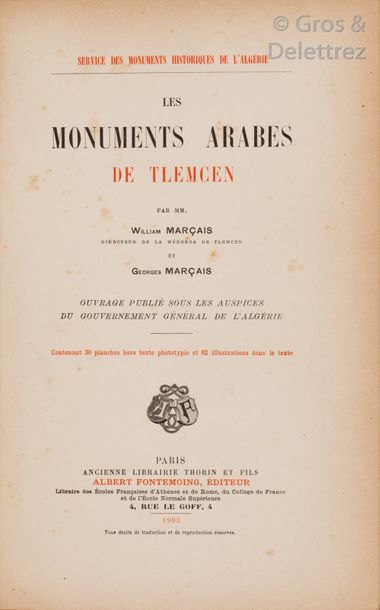 William et Georges MARCAIS. Les Monuments arabes de Tlemcen. Paris, Fontemoing,…