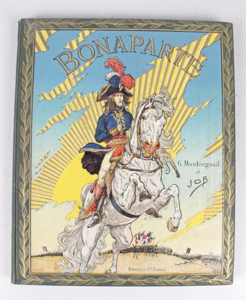 JOB - MONTORGUEIL «Bonaparte». 80 pages illustrées, tranches dorées. Reliure en percaline,…