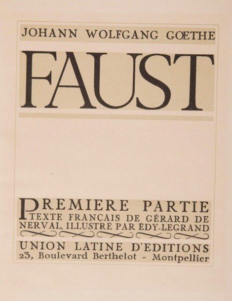 GOETHE – [LEGRAND]. - Faust.  Montpellier, Union latine d'Editions, 1942, 2 vol.…