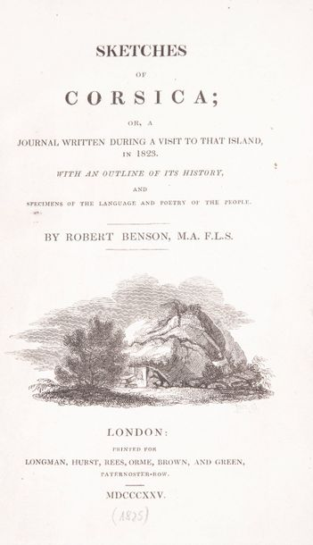 Benson, Robert. - Sketches of Corsica or A Journal written during a visit to that…