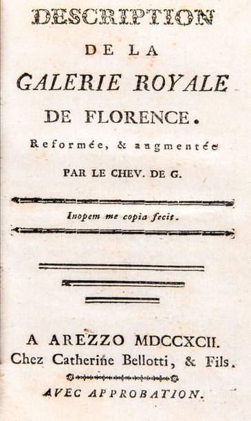 Le Che. De G. - Description de la Galerie Royale de Florence.  Catherine Belloti,…