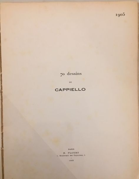 8.CAPPIELLO 70 Dessins. H. Floury, 1905, in-folio broché. Recueil de caricatures…