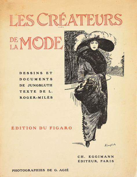 ROGER MILES (L.) Les créateurs de la mode, Ch. Eggimann, Paris, 1910, immersion …