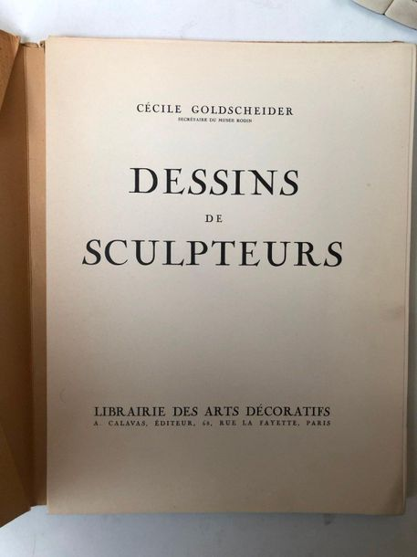 Lot comprenant:  C. Goldscheider, Dessins de Sculpteurs, Paris Librairie des Art…