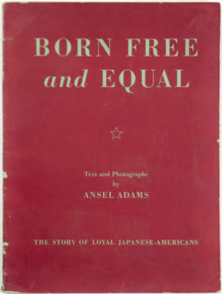 """ANSEL ADAMS 1902-1984 """"Born Free and Equal - Photographs of the loyal japanese-americans…"""