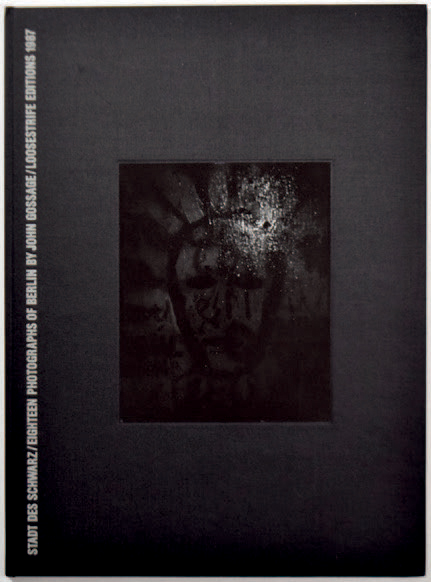 "JOHN GOSSAGE 1946 ""Stadt des Schwarz"", Loosestrife editions, 1987, 24 pages. Ouvrage…"