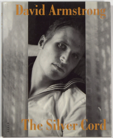 "DAVID ARMSTRONG 1954-2014 ""The Silver Cord"", Scalo, 1997, 122 pages. Ouvrage relié…"