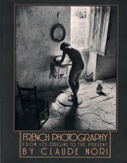 """CLAUDE NORI 1949 """"French photography from its origins to the present"""", Thames and…"""