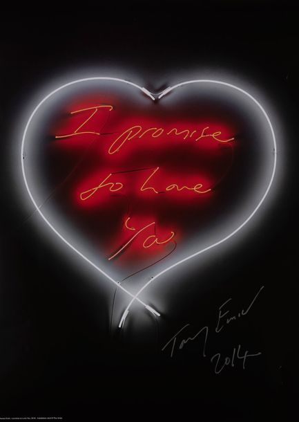 TRACEY EMIN (née en 1963) I promise to love you, 2014. Affiche en couleurs. Signée…