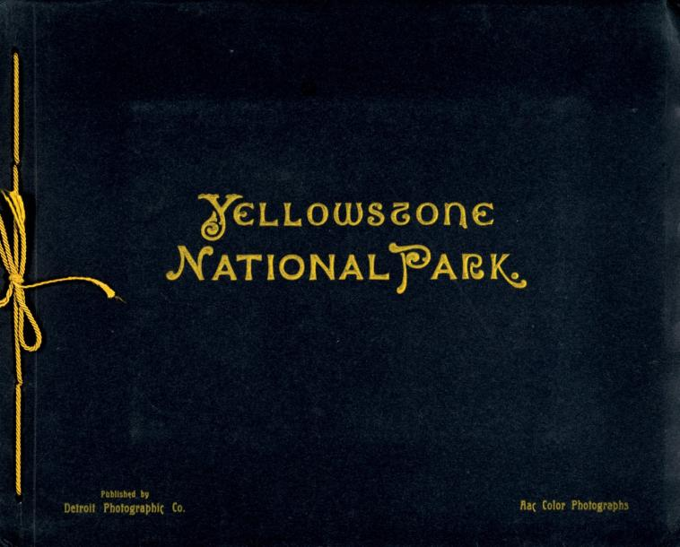 Anonyme Yellow Stone National Park, publiée par Detroit Photographie. Album de forme…