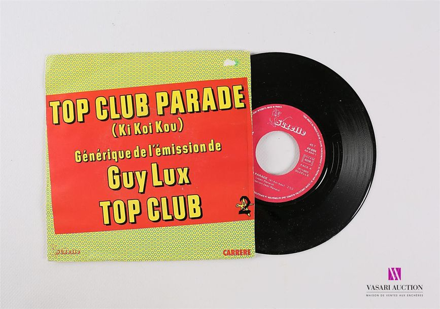 Lot de 20 vinyles : TOP CLUB PARADE (KI KOI KOU) Généraique de l'émission de Guy…