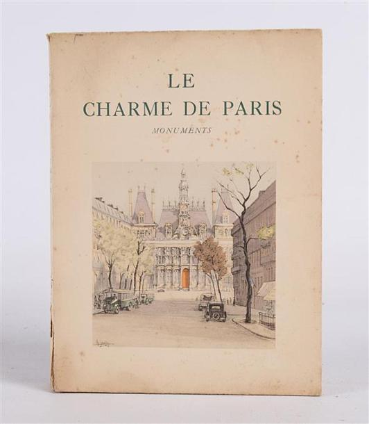 PILON Edmond - Le charme de Paris, Monuments - Paris L'édition d'Art H. Piazza 1935…