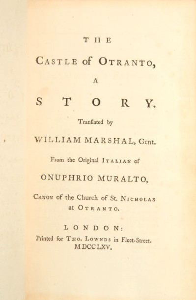 [WALPOLE, Horace.] The Castle of Otranto, a story. Translated by William Marshal,…