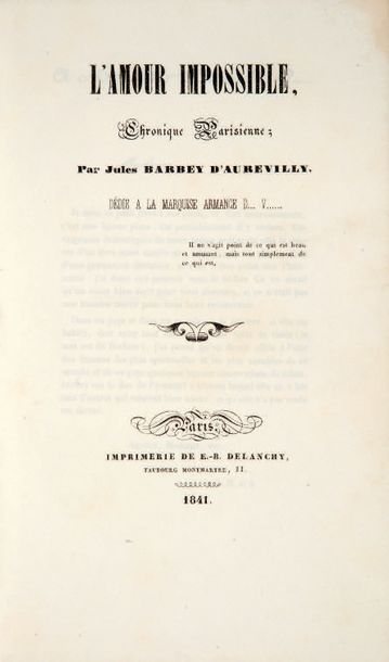 BARBEY D'AUREVILLY (Jules). L'Amour impossible. Chronique parisienne. Paris, Imprimerie…