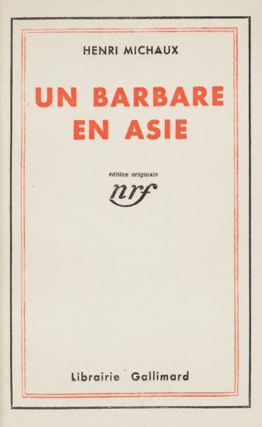 MICHAUX Henri Un Barbare en Asie. Paris, Gallimard, 1933. In 12, plein box sable…