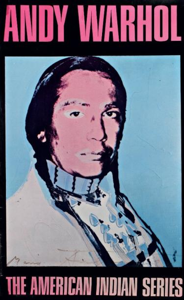 ANDY WARHOL (1928-1987) The American Indian Series Affiche offset en couleurs (marge…