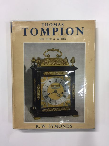 SYMONDS, R. W. Thomas Tompion, his Life and Work, London 1951. In-4°, reliure toile,…