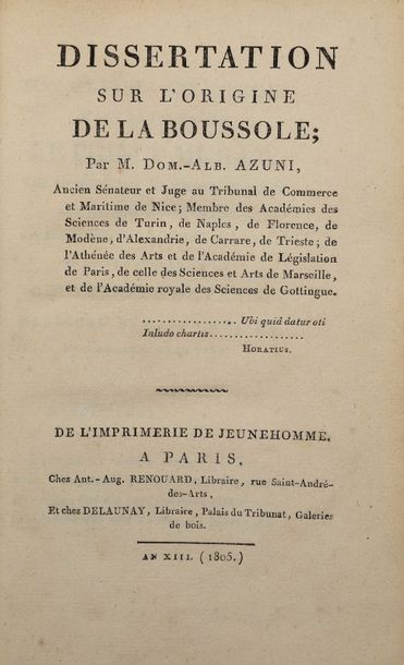 AZUNI, Dominique Albert. Dissertation sur l'origine de la boussole, Paris an XIII…