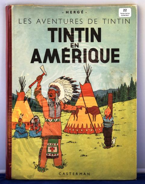 «Tintin en Amérique». Edition originale couleurs. Casterman 1946, B1, dos rouge,…