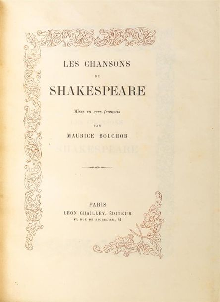 William SHAKESPEARE. Les Chansons Paris, Chailley, 1896. In-8, maroquin bleu à long…