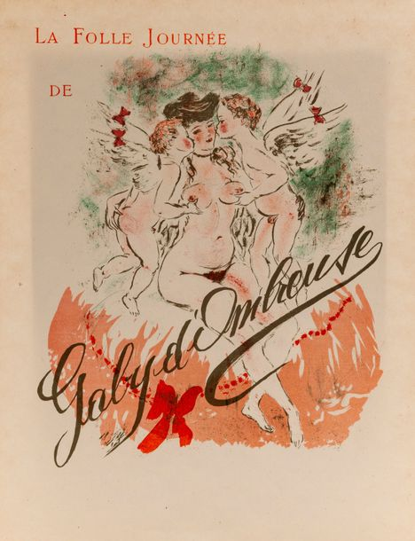 BERTHOMME SAINT-ANDRE (Louis) La folle journée de Gaby d'Ombreuse. S.l., s.d., in-4,…