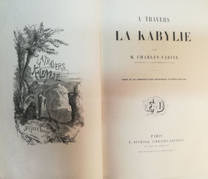 FARINE (Charles)  A Travers la Kabylie. Paris, Ducrocq, s.d., gr. in-8, percaline…