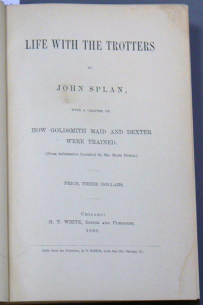 SPLAN (John) Life with the trotters Chicago, 1889 SPLAN (John). Le même ouvrage.…