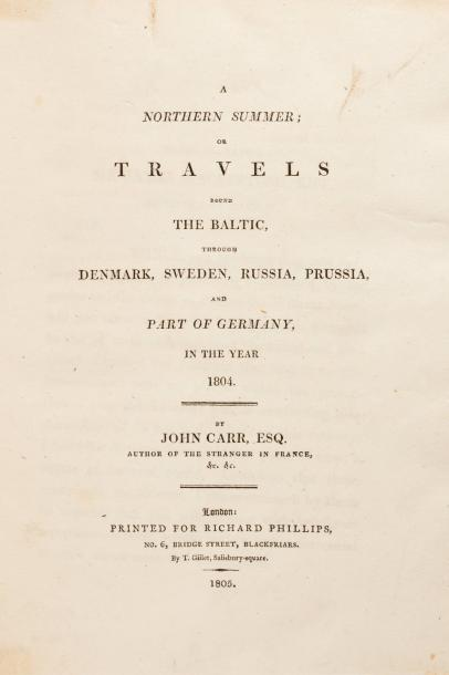 JOHN CARR, 1804. A northern summer or travels round the Baltic.  Le Danemark, la…