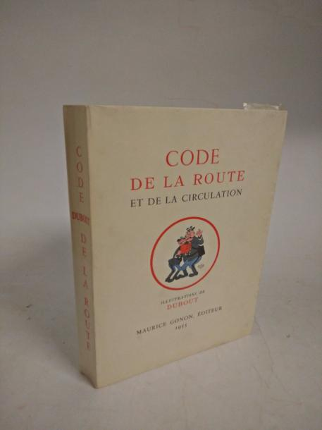 [ DUBOUT ]  Code de la route et de la circulation.  Paris, Gonon, 1955 ; in-4° couv.…