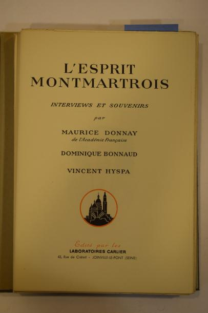 DONNAY Maurice, BONNAUD Dominique et Vincent HYSPA,  L'Esprit montmartrois. Interviews…