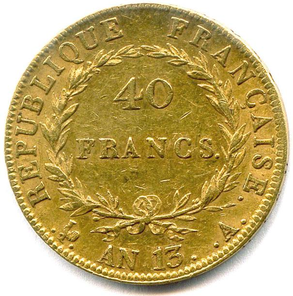 PREMIER EMPIRE – NAPOLÉON Ier (1804-1814) 40 Francs or an 13 A et coq = Paris. (12,89…