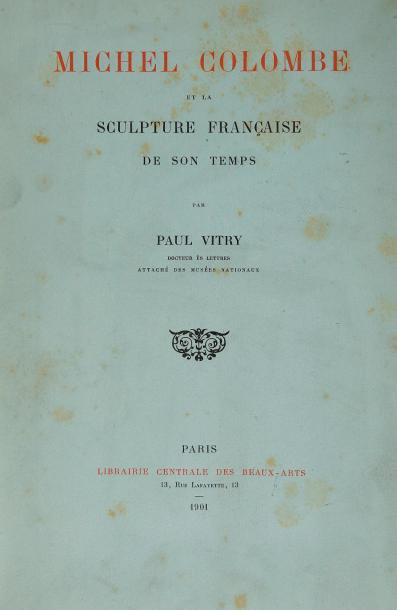 Paul VITRY, Michel COLOMBE. Michel Colombe et la sculpture française de son temps.…