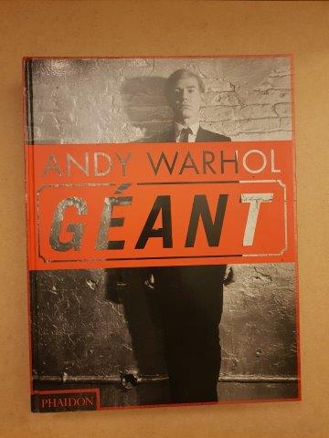 WARHOL Andy [1 vol] Géant, Edition PHAIDON