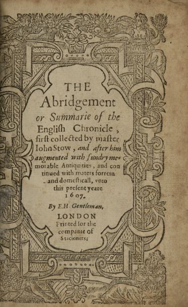 STOW, John The abridgement or summarie of the English chronicle, first collected…
