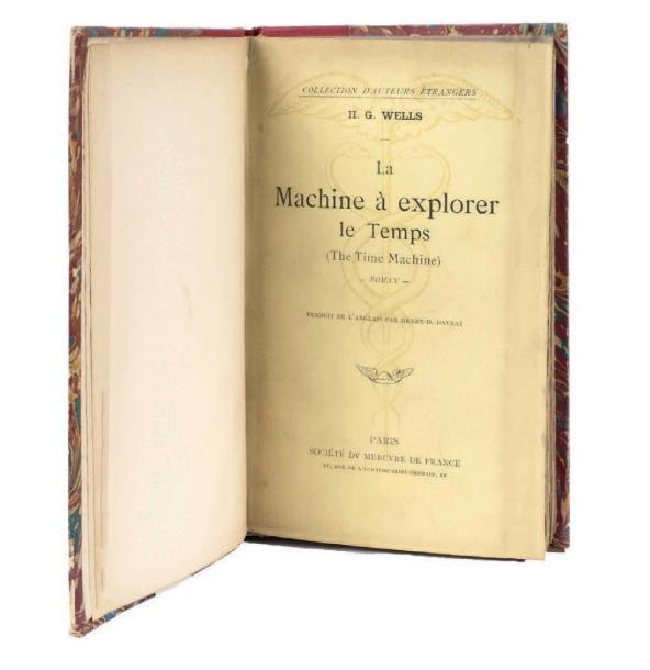 La Machine à explorer le temps par H. G. Wells, traduction par Henry-D. Davray.…