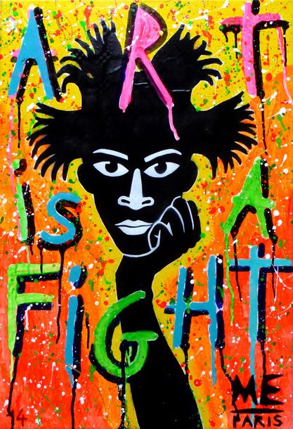 ME-PARIS NÉE EN 1959 ART IS A FIGHT - BASQUIAT Technique mixte 73x50cm