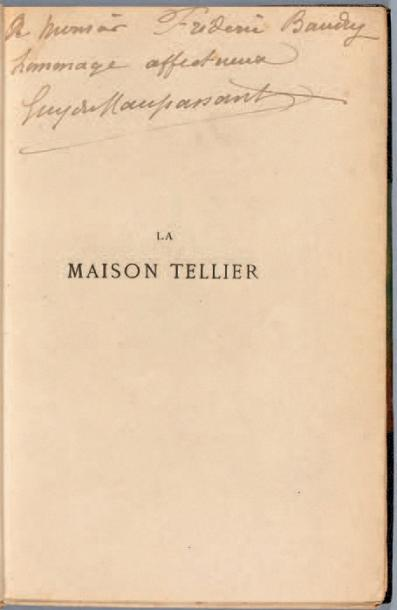 MAUPASSANT (Guy de) La Maison Tellier. Paris, Victor Havard, 1881. In-18, (8 dont…