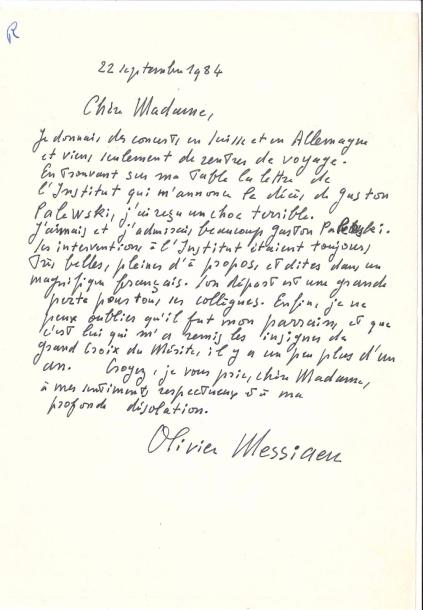 Olivier MESSIAEN. L.A.S., 22 septembre 1984, [à Mme Gaston Palewski] ; 1 page in-8.…