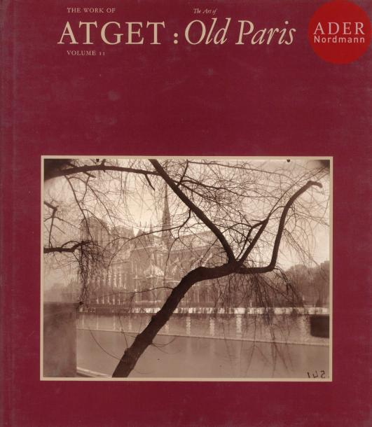 ATGET, EUGÈNE (1857-1927) Quatre volumes. The work of Atget : Old France ; Old Paris ;…