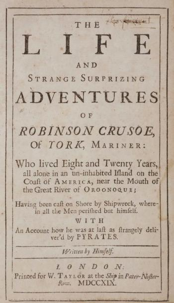 DEFOE (Daniel). The Life and Strange Surprizing adventures of Robinson Crusoe of…
