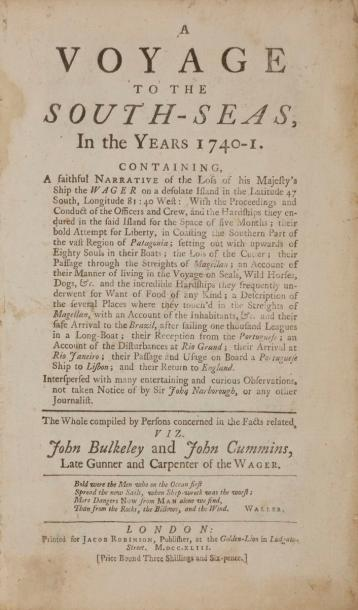 BULKELEY (John) - CUMMINS (John). A voyage to the South-seas, In the Years 1740-1.…