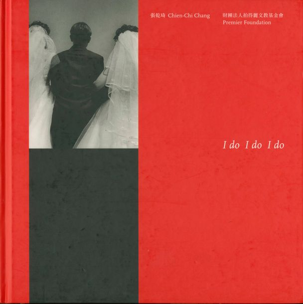 CHANG, CHIEN CHI (1961) I do I do I do. Premier Foundation, Taiwan, 2001. In 4 (…