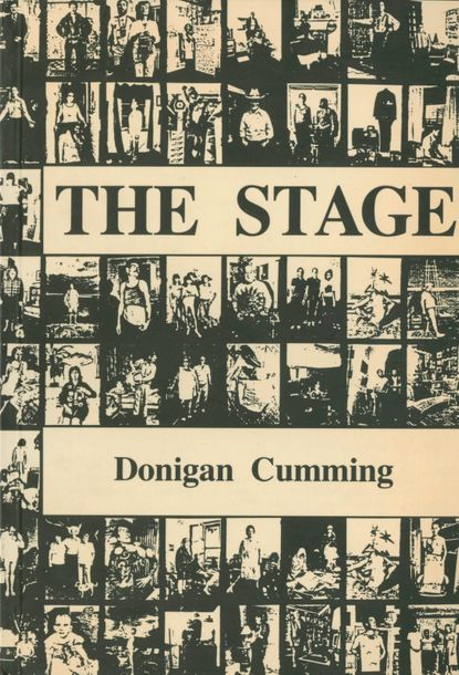 CUMMING, DONIGAN (1947) The Stage. Éditions Maquam Press, Montréal, 1991. In 8 (…