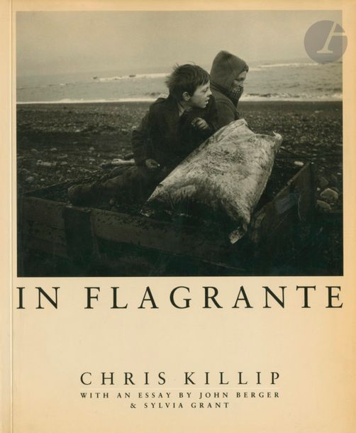 KILLIP, CHRIS (1946) In Flagrante. With an essay by John Berger & Sylvia Grant.…