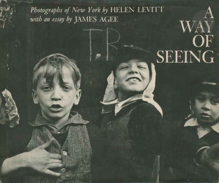 LEVITT, HELEN (1913-2009) A Way of Seeing. Photographs of New York By Helen Levitt…
