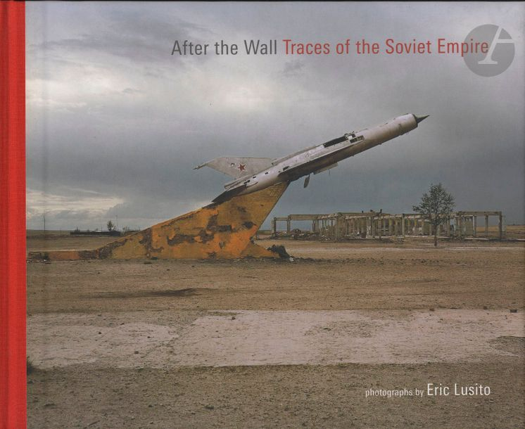 LUSITO, ÉRIC (1976) After the Wall. – Traces of the Soviet Empire. Dewi Lewis, Stockport,…