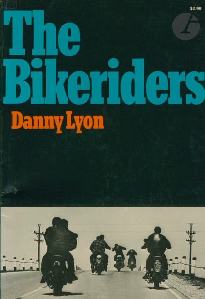 LYON, DANNY (1942) The bikeriders. The MacMillan Company, New York, 1968. In-8 (24…