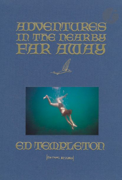 TEMPLETON, ED (1972) In the nearby far away. Éditions Bessard, 2015. Édition de…