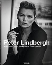 Peter LINDBERGH, A Different Vision on Fashion Photography, Taschen (12 août 2016)
